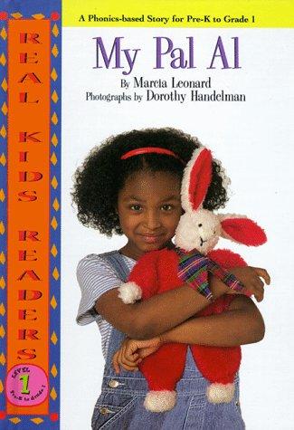 My Pal Al (Real Kid Readers: Level 1): Leonard, Marcia