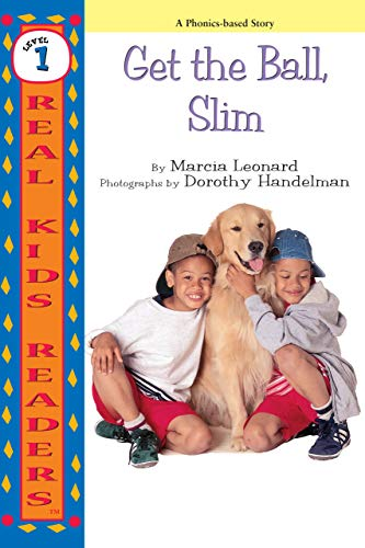 9780761320258: Get The Ball, Slim (Real Kids Readers, Level 1)