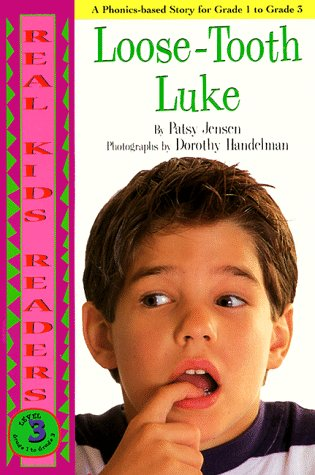 Loose-Tooth Luke (Real Kids Readers, Level 3): Jensen, Patsy