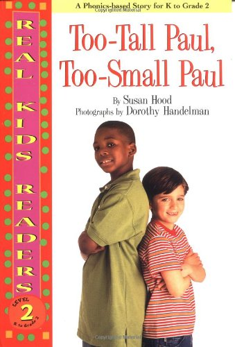 9780761320463: Too-Tall Paul, Too-Small Paul (Real Kids Readers. Level 2)