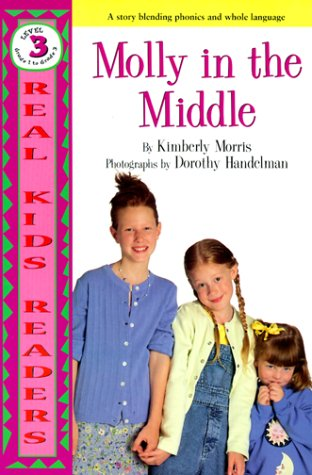 Molly In The Middle (Real Kid Readers: Morris, Kim