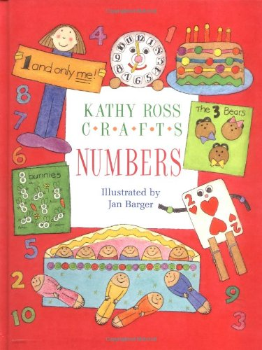 9780761321057: Kathy Ross Crafts Numbers (Learning Is Fun)