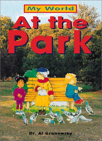 At The Park (My World): Alvin Granowsky