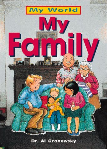 9780761321699: My Family (My World)