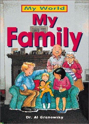 My Family (My World (Copper Beech)): Granowsky, Alvin