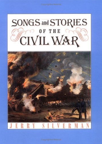 9780761323051: Songs And Stories Of Civil War