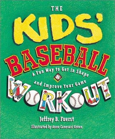 9780761323075: Kid'S Baseball Workout, The