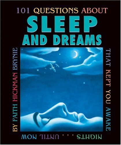 9780761323129: 101 Questions about Sleep and Dreams: That Kept You Awake Nights...Until Now