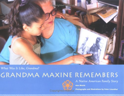Grandma Maxine Remembers (What Was It Like, Grandma?): Morris, Ann