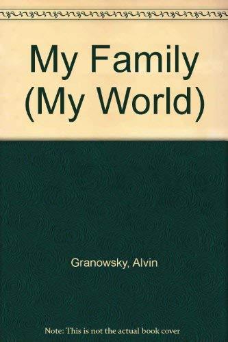 9780761323266: My Family (My World)