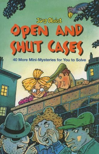 9780761323440: Open And Shut Cases?!: 40 More Mini-Mysteries for You to Solve
