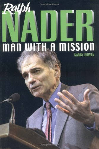9780761323655: Ralph Nader: Man with a Missio