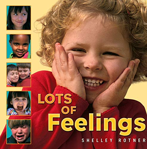 9780761323778: Lots of Feelings (Shelley Rotner's Early Childhood Library)