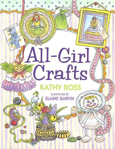 9780761323914: All-Girl Crafts