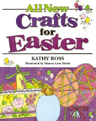 9780761323921: All New Crafts For Easter (All New Holiday Crafts For Kids)
