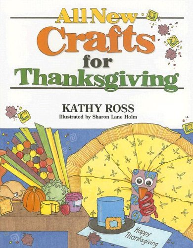 9780761323945: All New Crafts for Thanksgiving (All-New Holiday Crafts for Kids)