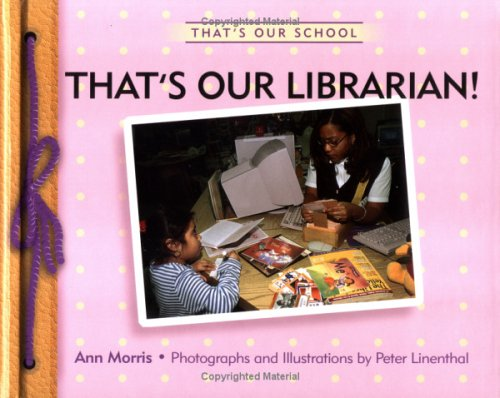 9780761324003: That's Our Librarian! (That's Our School)