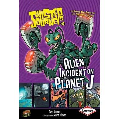 9780761324409: Alien Incident on Planet J (Twisted Journeys)