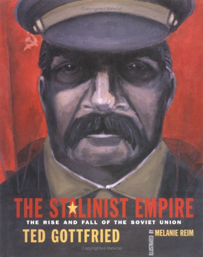9780761325581: The Stalinist Empire (Rise and Fall of the Soviet Union)