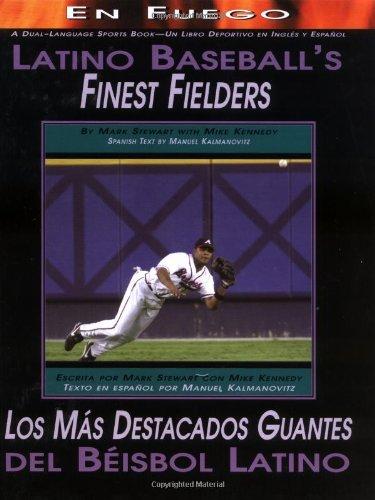 9780761325666: Latino Baseball's Finest Fielders/Los Mas Destacados Guantes Del Beisbol Latino