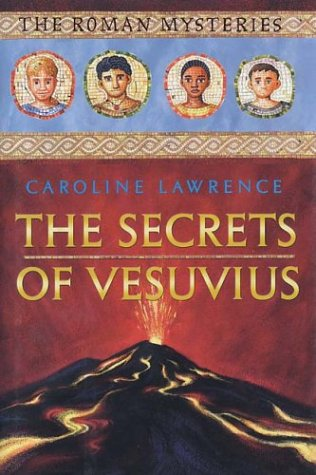 9780761326038: The Secrets of Vesuvius (Roman Mysteries)