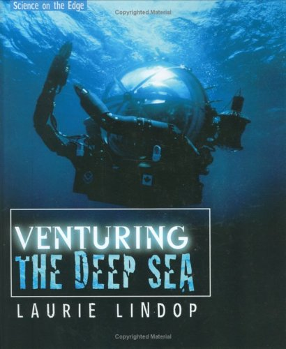 9780761327011: Venturing the Deep Sea (Science on the Edge)