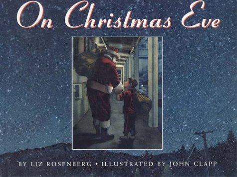On Christmas Eve (Single Titles): Liz Rosenberg