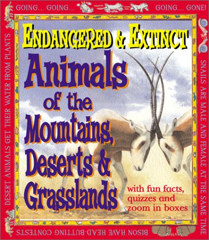 9780761327127: Endangered and Extinct Animals of the Mountains, Deserts, and Grasslands