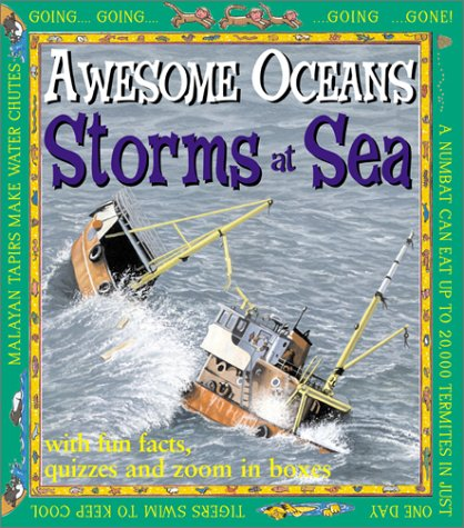9780761327240: Storms At Sea (Awesome Oceans)