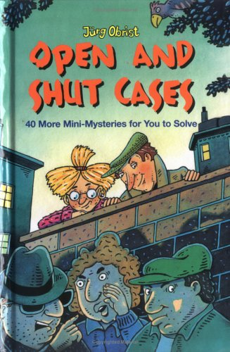 9780761327400: Open And Shut Cases?: 40 More Mini-Mysteries For You To Solve