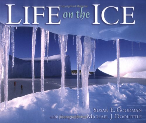 9780761327752: Life On The Ice (Exceptional Social Studies Titles for Primary Grades)