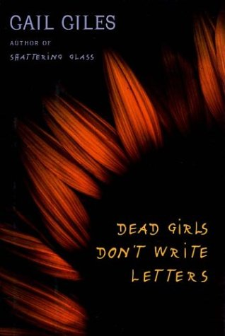 9780761328131: Dead Girls Don't Write Letters