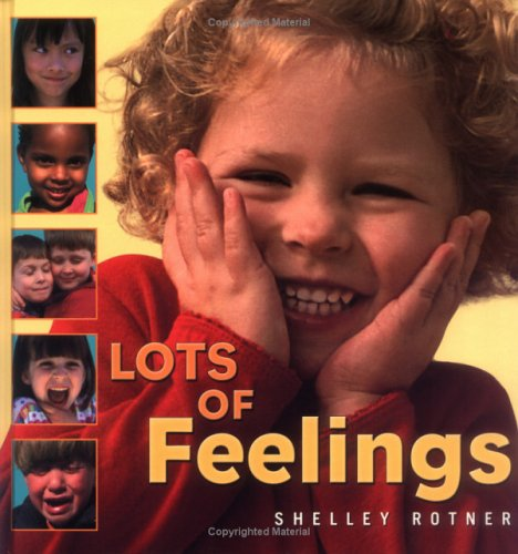 9780761328964: Lots of Feelings (Shelley Rotner's Early Childhood Library)