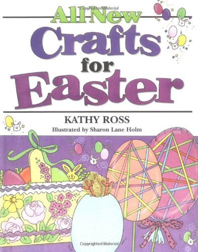 9780761329213: All New Crafts For Easter (All New Holiday Crafts For Kids)