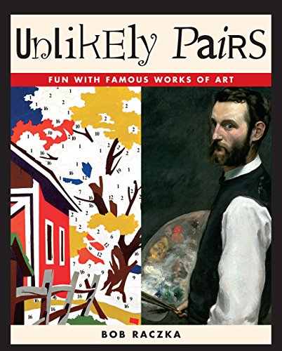 9780761329367: Unlikely Pairs: Fun With Famous Works of Art (Bob Raczka's Art Adventures)
