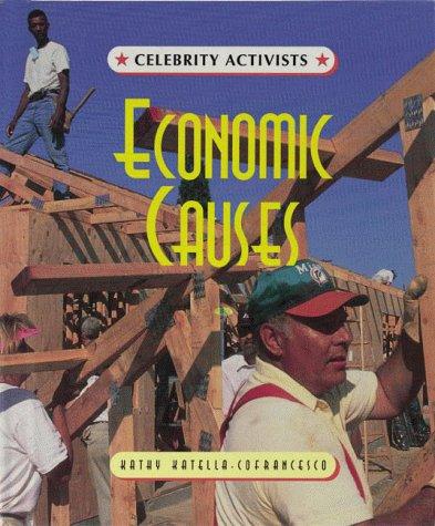 Economic Causes (Celebrity Activists): Katella-Confrancesco