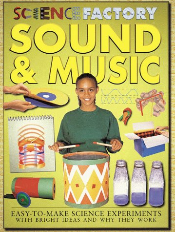 9780761332541: Sound And Music (Science Factory)