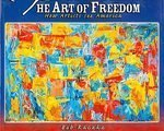 9780761338581: The Art of Freedom, How Artists See America