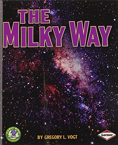 9780761338758: The Milky Way (Early Bird Astronomy)