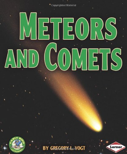 9780761338765: Meteors and Comets (Early Bird Astronomy)
