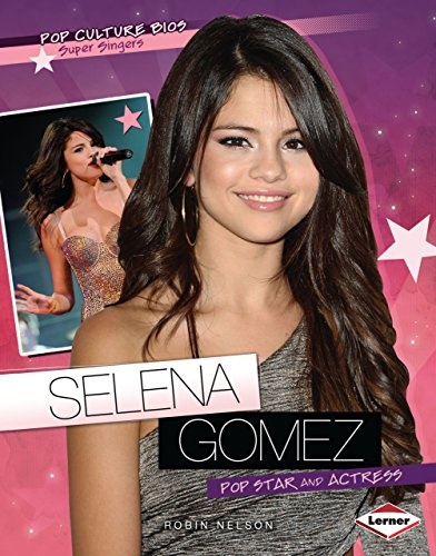 9780761341420: Selena Gomez: Pop Star and Actress