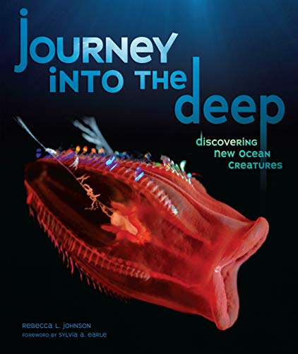 9780761341482: Journey into the Deep: Discovering New Ocean Creatures (Junior Library Guild Selection)