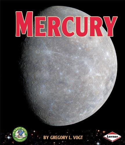9780761341505: Mercury (Early Bird Astronomy)