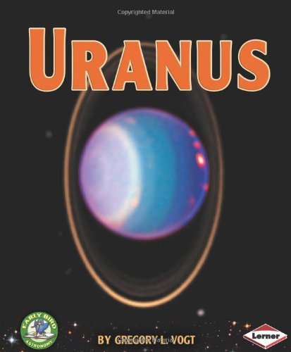 9780761341567: Uranus (Early Bird Astronomy)