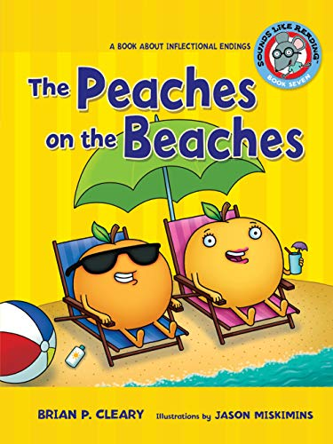 9780761342052: The Peaches on the Beaches: A Book About Inflectional Endings (Sounds Like Reading)