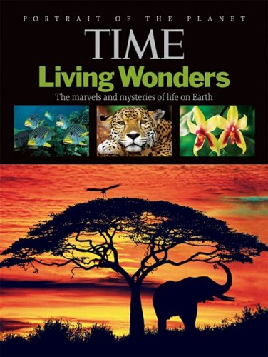 Time Living Wonders: The Marvels and Mysteries of Life on Earth: Twenty First Century Books