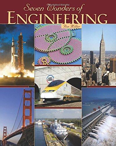 Seven Wonders of Engineering: Ron Miller