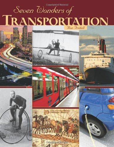 Seven Wonders of Transportation (Library Binding): Ron Fridell