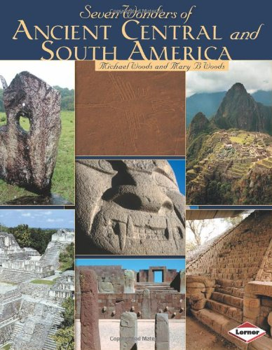 9780761343226: Seven Wonders of Ancient Central and South America