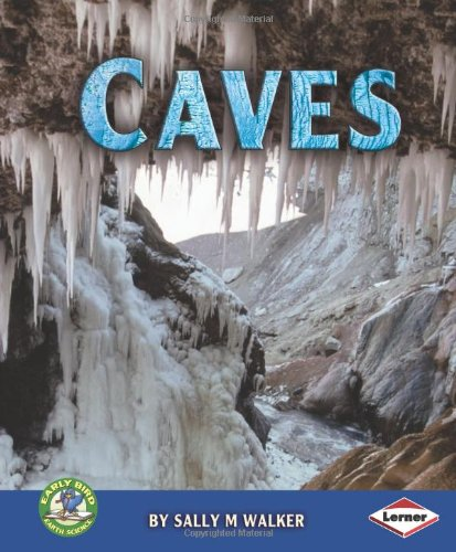 9780761343585: Caves (Early Bird Earth Science)